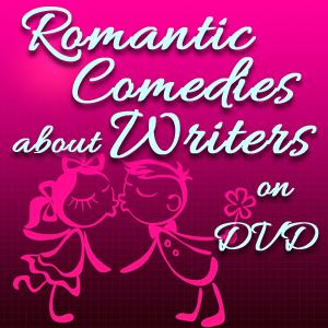 Romantic-Comedies-about-Writers-on-DVD